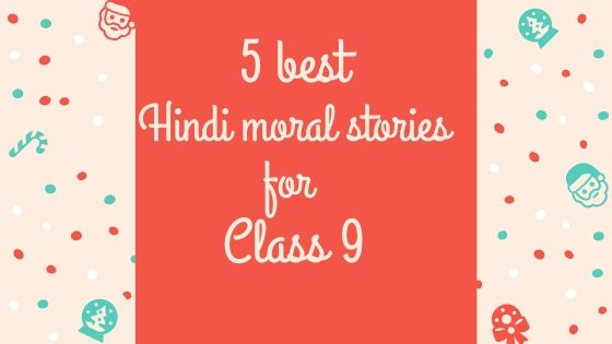 Hindi moral stories for class 9
