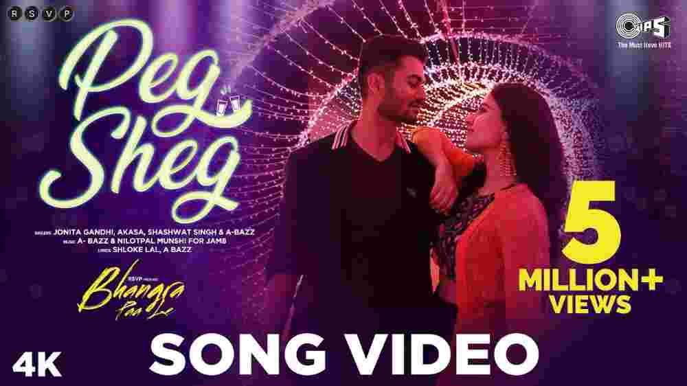 Peg Sheg Lyrics - Bhangra Paa Le