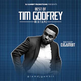 BEST OF TIM GODFREY MIXTAPE.