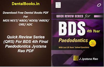 Quick Review Series (QRS) For BDS 4th Final Paedodontics Jyotsna Rao PDF