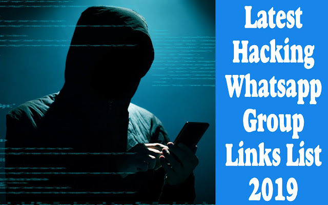 Latest Hacking Whatsapp Group Links List 2019