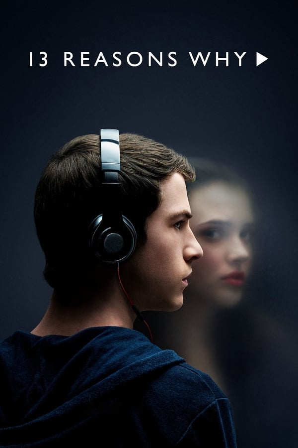 Descargar 13 Reasons Why (Por Trece Razones) Latino HD Serie Completa por MEGA