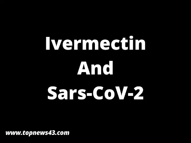 Ivermectin And Sars-CoV-2 - Ivermectin Lowers Viral Load