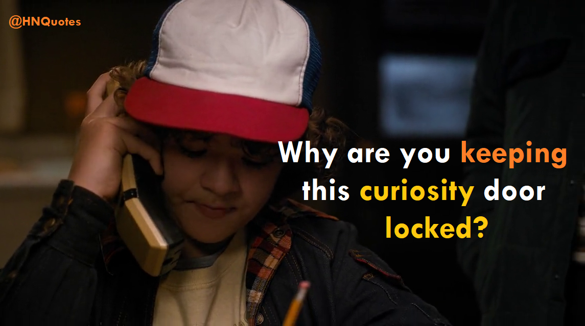 Dustin-Quotes-Stranger-Things-Funny-Horror-Adventure-Friends-[HNQuotes]