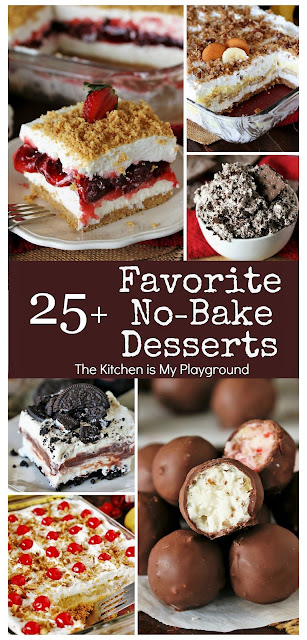 25+ All-Time Favorite No-Bake Desserts ~ Want to keep that oven off but still serve up an incredibly delicious dessert? Just choose from one of these all-time favorites. They're sure to satisfy your no-bake sweet tooth!  www.thekitchenismyplayground.com
