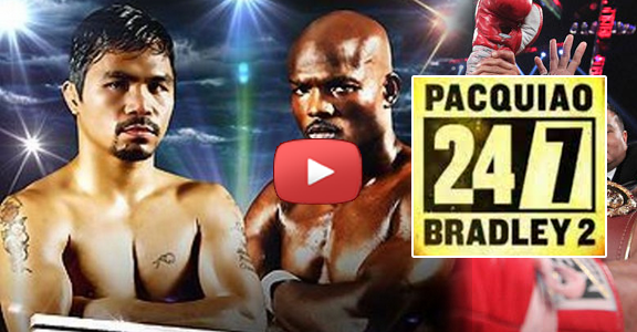 Manny Pacquiao vs. Timothy Bradley 2 (HBO 24/7 Episode 1) Replay Video