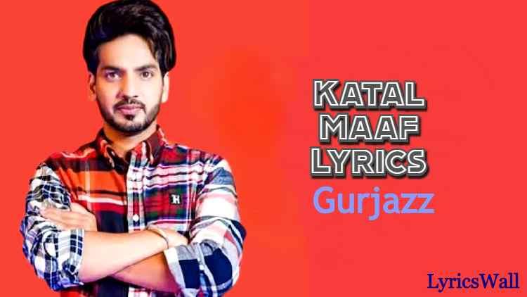 Katal Maaf Lyrics