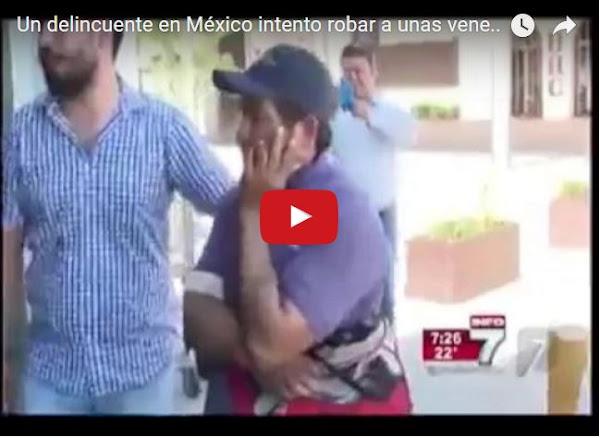 Venezolanas con ovarios evitaron ser robadas en México