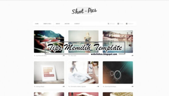 Tips Memilih Template Blogger Yang Bagus Dan Seo Friendly