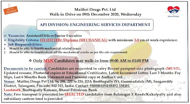 Maithri Drugs   Walk-in interview for Engineering services on 9th Dec 2020