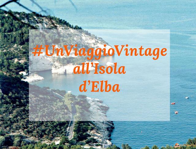 #unviaggiovintage, isola d'elba, spiagge isola d'elba come arrivare all'isola d'elba