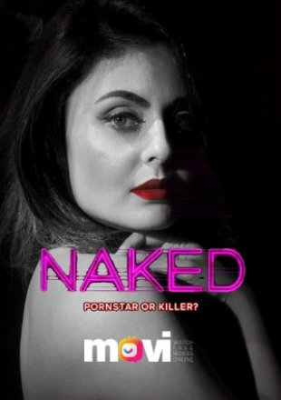 Naked 2020 Complete S01 Full Hindi Episode Download HDRip 720p