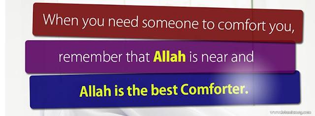 Allah is the best Comforter