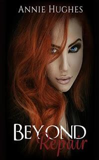 Beyond Repair by Annie Hughes