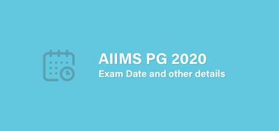 AIIMS PG 2020 New Exam Date
