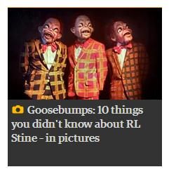 http://www.theguardian.com/childrens-books-site/gallery/2016/may/16/goosebumps-rl-stine-what-you-didn-t-know