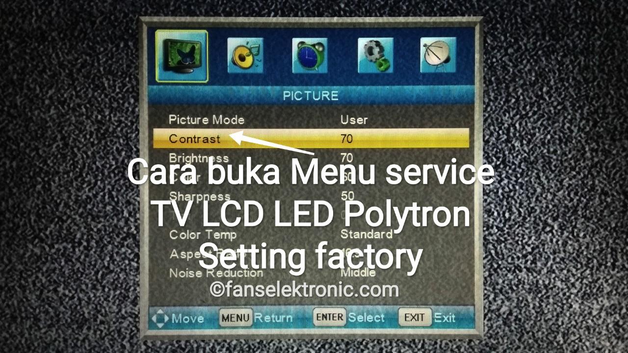 Cara Masuk Menu Service TV LCD LED Polytron Setting Factory Mode