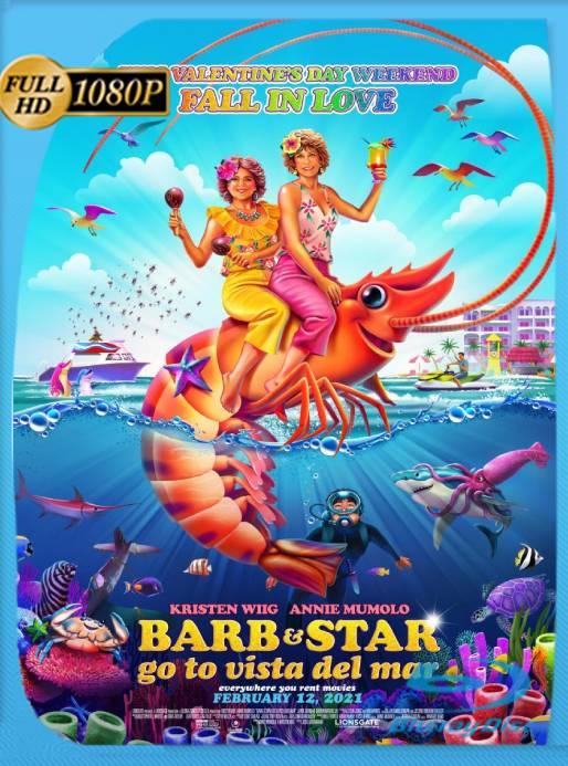 Barb and Star Go to Vista Del Mar (2021) WEB-DL [1080p] Latino [GoogleDrive] Ivan092