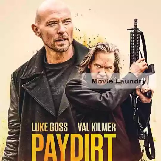 Pay Dirt (2020) movie review and rating.