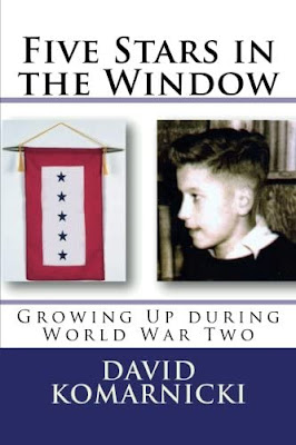 Five Stars in the Window: Growing Up during World War Two by David Komarnicki