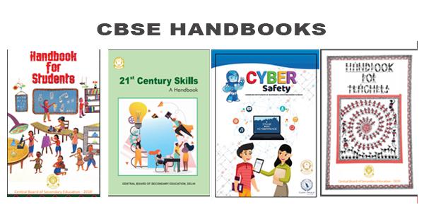 CBSE Handbook for Principals, Handbook on 21st Century Skills and Handbook on Cyber Safety