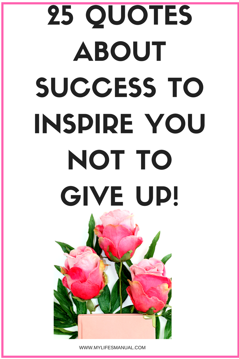 success quotes to inspire you not to give up