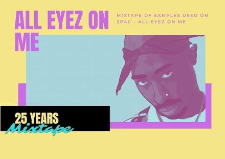 All Eyez on Me Sample Mixtape | Am Samstag wird das erste Doppelalbum der HipHop Geschichte 25 Jahre alt