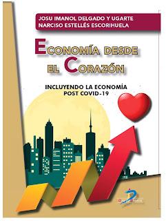Economía desde el corazón. Un libro que plantea la situación que nos encontramos tras el COVID 19
