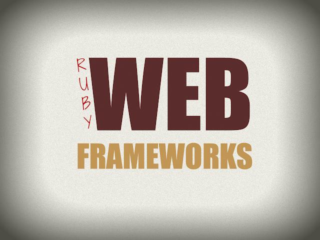 Ruby Web Frameworks