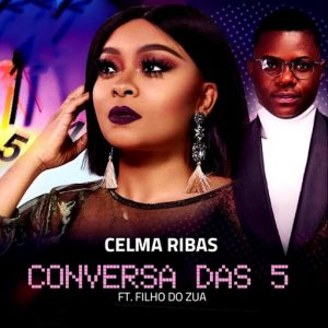 Celma Ribas Feat. Filho do Zua - Conversa das 5 (Kizomba) Download Mp3