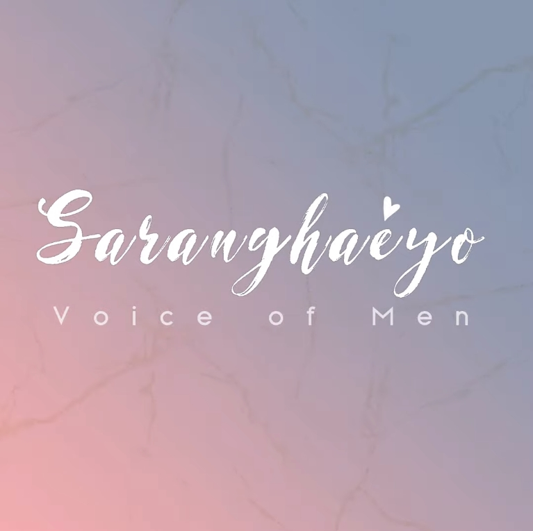 Lirik Lagu Voice of Men - Saranghaeyo
