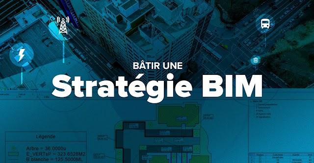 Bâtir une stratégie BIM