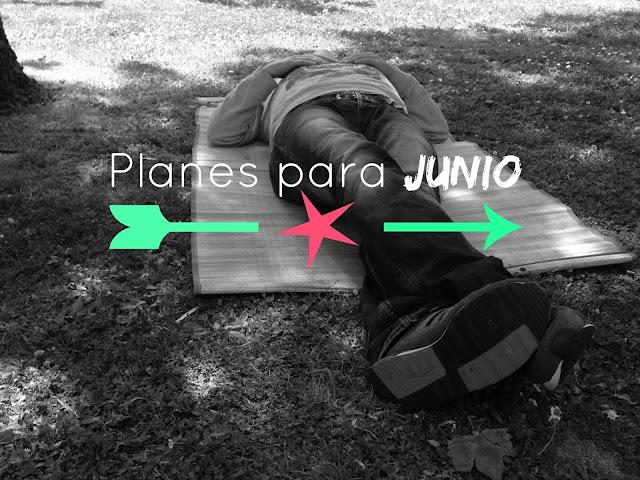 http://mediasytintas.blogspot.com/2015/05/planes-para-junio.html