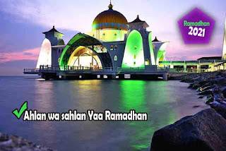 Ahlan wa sahlan Yaa Ramadhan
