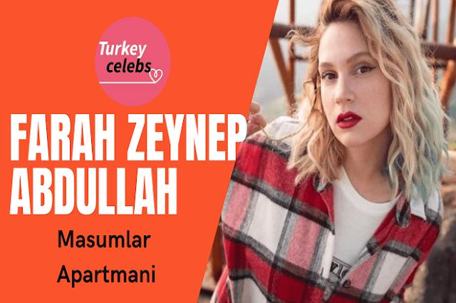 Farah Zeynep Abdullah speaks about Masumlar Apartmani breakup reports .