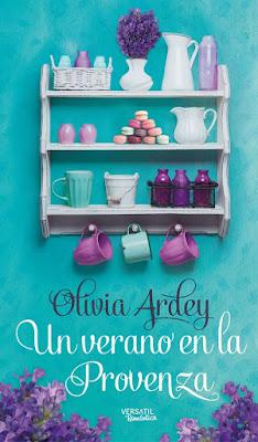 LIBRO - Un verano en la Provenza : Olivia Ardey (Versátil - 6 Junio 2016) NOVELA ROMANTICA Edición papel & digital ebook kindle Comprar en Amazon España