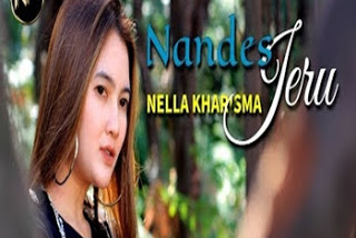 Lirik Lagu Nella Kharisma - Nandes Jeru dan Terjemahan