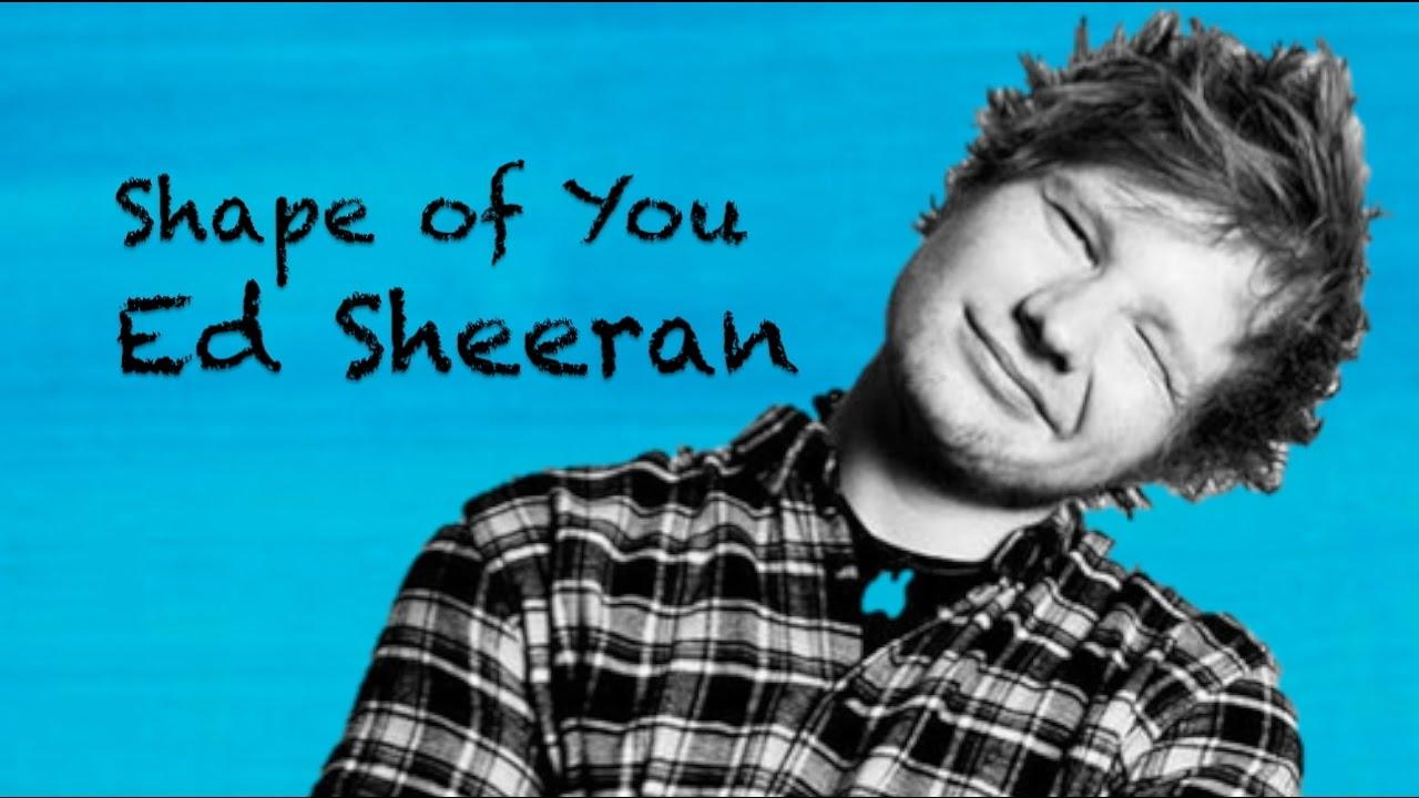 Terjemahan Lirik Lagu Ed Sheeran - Shape Of You