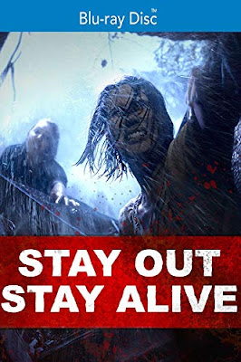 Stay Out Stay Alive Bluray