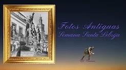 Fotos antiguas de la Semana Santa de Lebrija