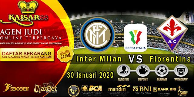 Prediksi Bola Terpercaya Liga Italian Cup Inter Milan vs Fiorentina 30 Januari 2020