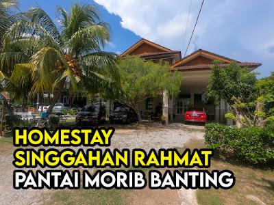 Homestay Singgahan Rahmat Banting