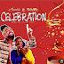 Samini ft. Shatta Wale – Celebration (Prod. by Brainy Beatz)