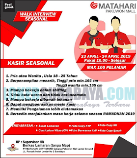 Walk Interview Sesonal di Matahari Pakuon Mall April 2019