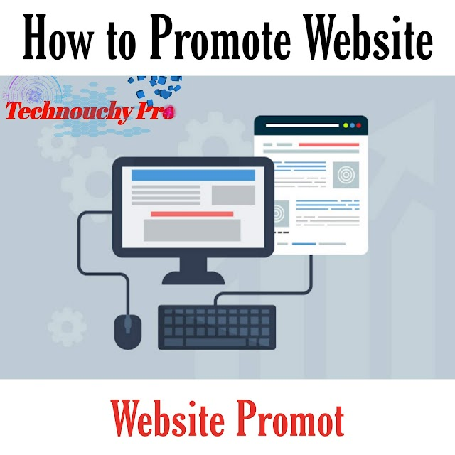 The Best Way to Promote a Website New Tips