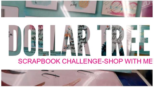 Dollar Tree Scrapbook Challenge Shop With Me