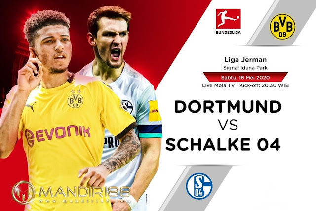 Prediksi Borussia Dortmund Vs Schalke 04, Sabtu 16 Mei 2020 Pukul 20:30 WIB