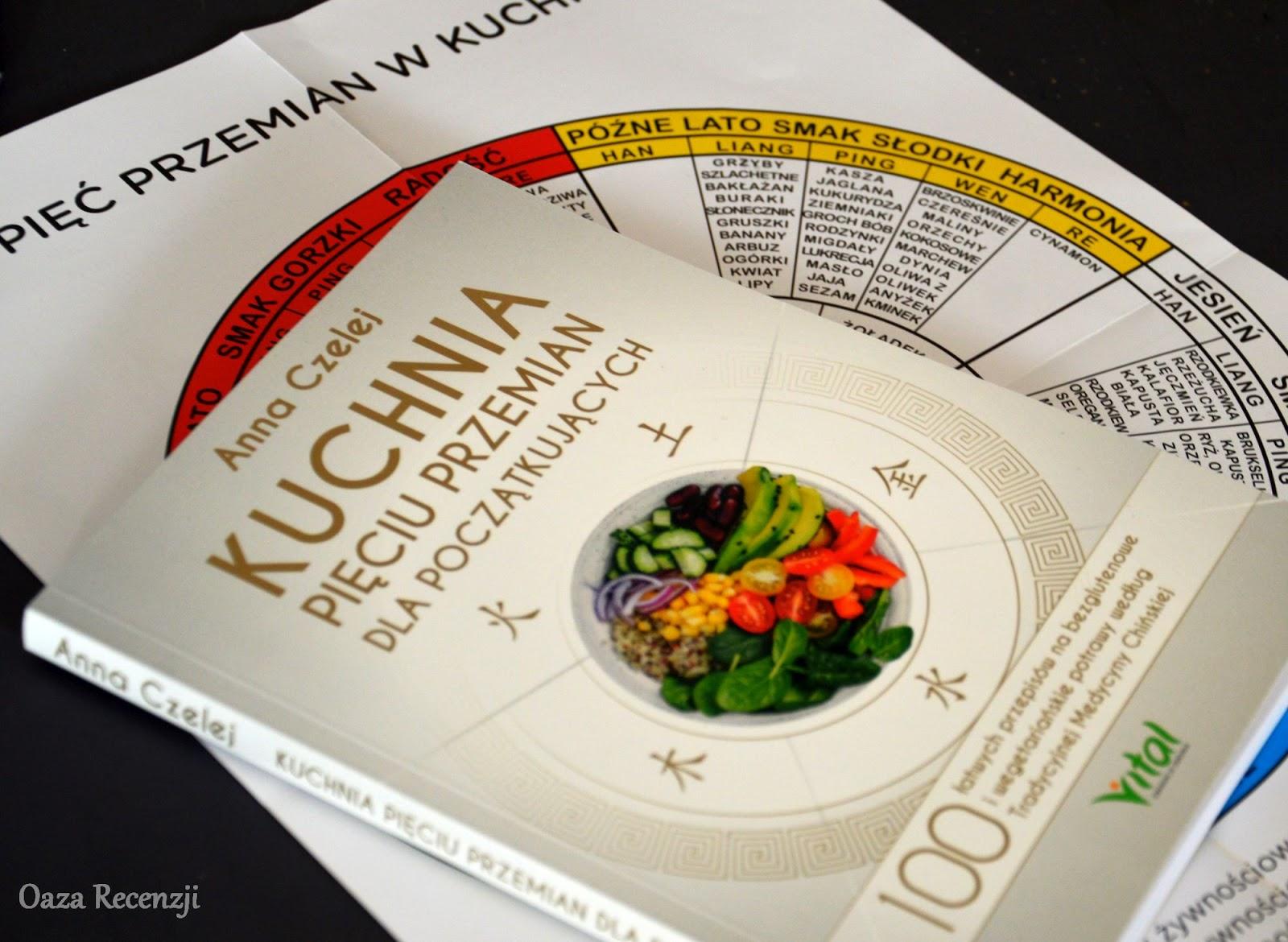 Oaza Recenzji 599 Kuchnia Pieciu Przemian Dla Poczatkujacych