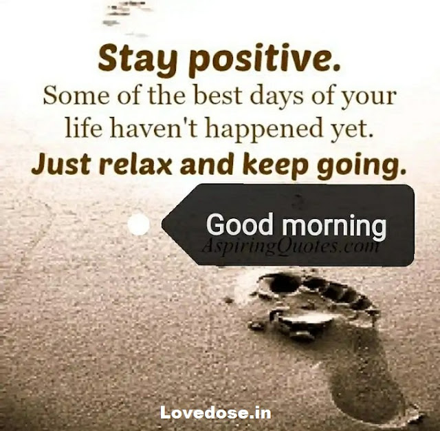 Inspirational positive good morning quotes