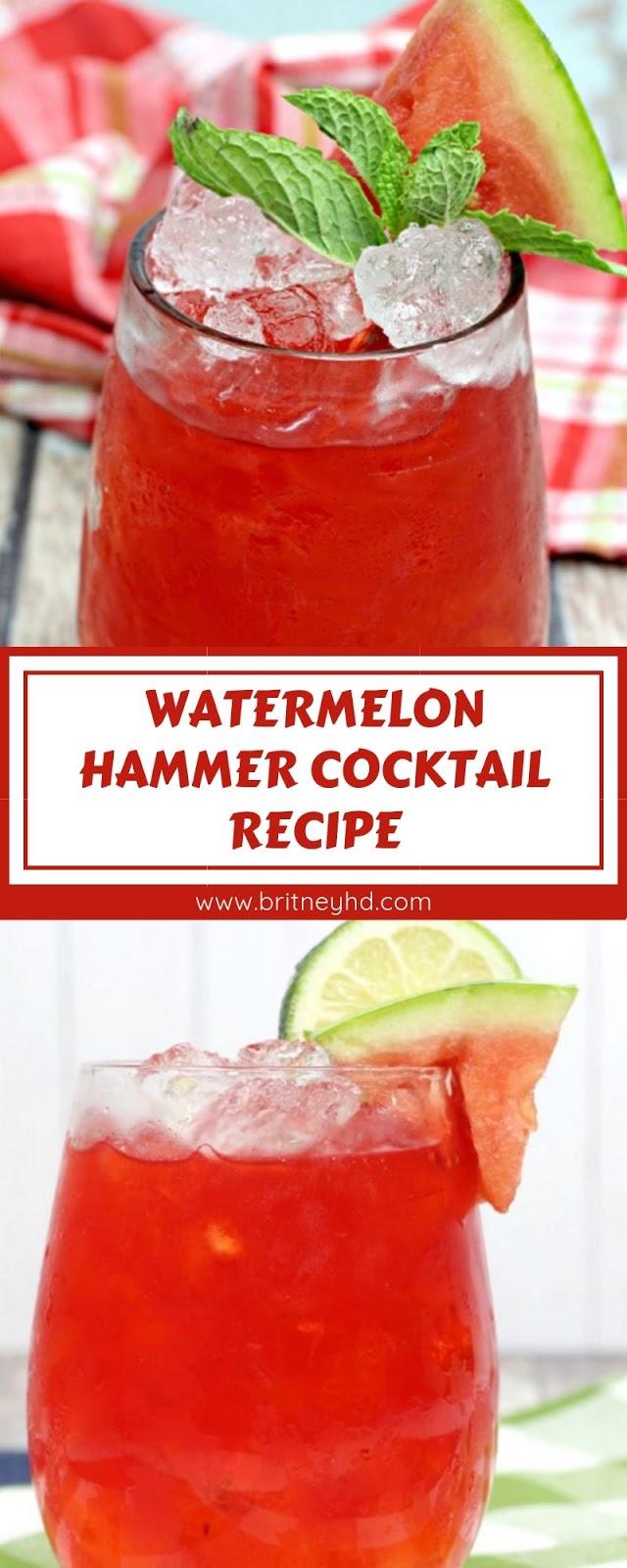 WATERMELON HAMMER COCKTAIL RECIPE